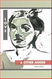 Love and Other Anger, James Greco, 147012422X