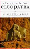 The Search for Cleopatra, Michael Foss, 1559704225