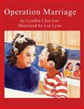 Operation Marriage, Cynthia Chin-Lee, 1604864222