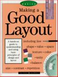 Making a Good Layout, Lori Siebert and Lisa Ballard, 0891344233