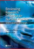 Reviewing Research Evidence for Nursing Practice : Systematic Reviews, , 1405144238