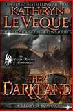 The Darkland, Kathryn Le Veque, 1495244237