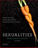 Sexualities : Identities, Behaviors, and Society, Kimmel, Michael and Stony Brook Sexualities Research Group Staff, 0199944237