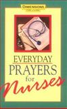 Everyday Prayers for Nurses, Barry Culbertson and Penny Vaughn, 0687184231