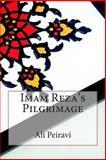 Imam Reza's Pilgrimage, Ali Peiravi, 1502534231
