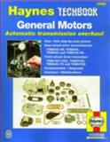 General Motors Automatic Transmission Overhaul, Eric Godfrey and John Haynes, 1563924234