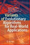 Variants of Evolutionary Algorithms for Real-World Applications, , 3642234232