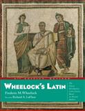 Wheelock's Latin, Frederic M. Wheelock and Richard A. LaFleur, 0060784237