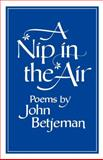 A Nip in the Air, John Betjeman, 0393044238