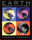 Earth : Portrait of a Planet, Marshak, Stephen, 0393974235