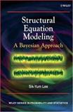 Structural Equation Modeling : A Bayesian Approach, Lee, Sik-Yum, 0470024232