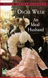An Ideal Husband, Oscar Wilde, 048641423X
