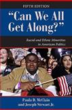 Can We All Get Along? : Racial and Ethnic Minorities in American Politics, McClain, Paula D. and Stewart, Joseph, Jr., 0813344239