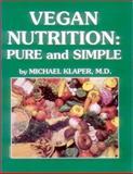 Vegan Nutrition, Michael Klaper, 0929274237