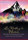 La Niebla Y la MontañA, Patricio Vallejo Aristizabal, 1463304234