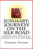 Journeys on the Silk Road, Summary Station, 1500614238