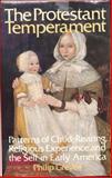 The Protestant Temperament, Philip Greven, 0394404238