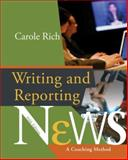 Writing and Reporting News : A Coaching Method, Rich, Carole and Harper, Chris, 0495004235