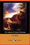 The Island of Doctor Moreau, Wells, H. G., 1406584231