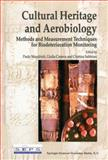 Cultural Heritage and Aerobiology : Methods and Measurement Techniques for Biodeterioration Monitoring, , 9048164230