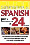 Countdown to Spanish : Learn to Communicate in 24 Hours, Stein, Gail, 0071414231