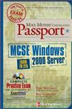 Mike Meyers' MCSE Windows® 2000 Server Certification Passport (Exam 70-215), Newland, Dan and Scrimger, Rob, 0072194235