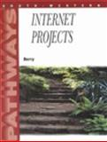 Pathways : Internet Projects, Berry, Minta, 0538724234