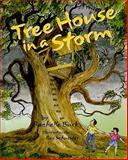 Tree House in a Storm, Rachelle Burk, 0916144232