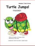 Turtle Jumps! Mandarin Trade Version, Douglas Alford and Pakaket Alford, 1495374238