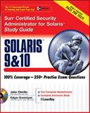 Sun Certified Security Administrator for Solaris 9 and 10, Chirillo, John and Danielyan, Edgar, 0072254238