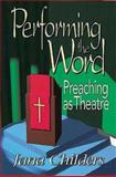 Performing the Word, Jana Childers, 0687074231