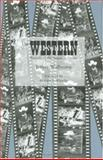 The Western : Parables of the American Dream, Wallmann, Jeffrey M. and Wheeler, Richard S., 0896724239