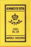 Almanach de Gotha 2001 Vol. II : Non-Sovereign Princely and Ducal Houses of Europe: The 200 Non-Royal Principal Aristocratic European Families, , 0953214230