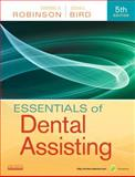 Essentials of Dental Assisting, Robinson, Debbie S. and Bird, Doni L., 1437704239
