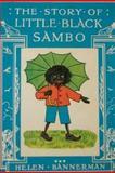 The Story of Little Black Sambo, Helen Bannerman, 1468014234