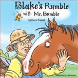 Blake's Rumble with Mr. Bumble, Karen Rapach, 1500134236