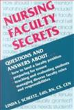Nursing Faculty Secrets, Scheetz, Linda J., 1560534230