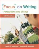 Focus on Writing : Paragraphs and Essays, Kirszner, Laurie G. and Mandell, Stephen R., 0312434235