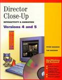 Director Close-Up : Interactivity and Animation, Versions 4 and 5, Vaughan, Peter and Vaughan, Tim, 053450423X