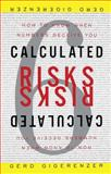 Calculated Risks, Gerd Gigerenzer, 0743254236