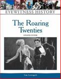 The Roaring Twenties, Streissguth, Thomas, 0816064237