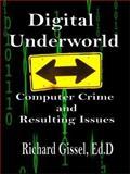 Digital Underworld, Richard Gissel, 1411644239