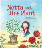 Netta and Her Plant, Ellie B. Gellman, 1467704237