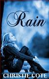 Rain, Christie Cote, 1492834238