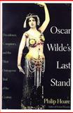 Oscar Wilde's Last Stand, Philip Hoare, 1559704233