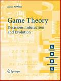 Game Theory : Decisions, Interaction and Evolution, Webb, James N., 1846284236