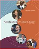 Public Speaking for College and Career, Gregory, Hamilton, 0073534234