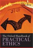 The Oxford Handbook of Practical Ethics, , 0199284237