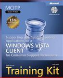 MCITP Self-Paced Training Kit (Exam 70-623) : Supporting and Troubleshooting Applications on a Windows Vista Client for Consumer Support Technicians, Desai, Anil and Noonan, Don, 0735624232