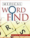 Medical Word Find, Annie Macklin, 1466934239